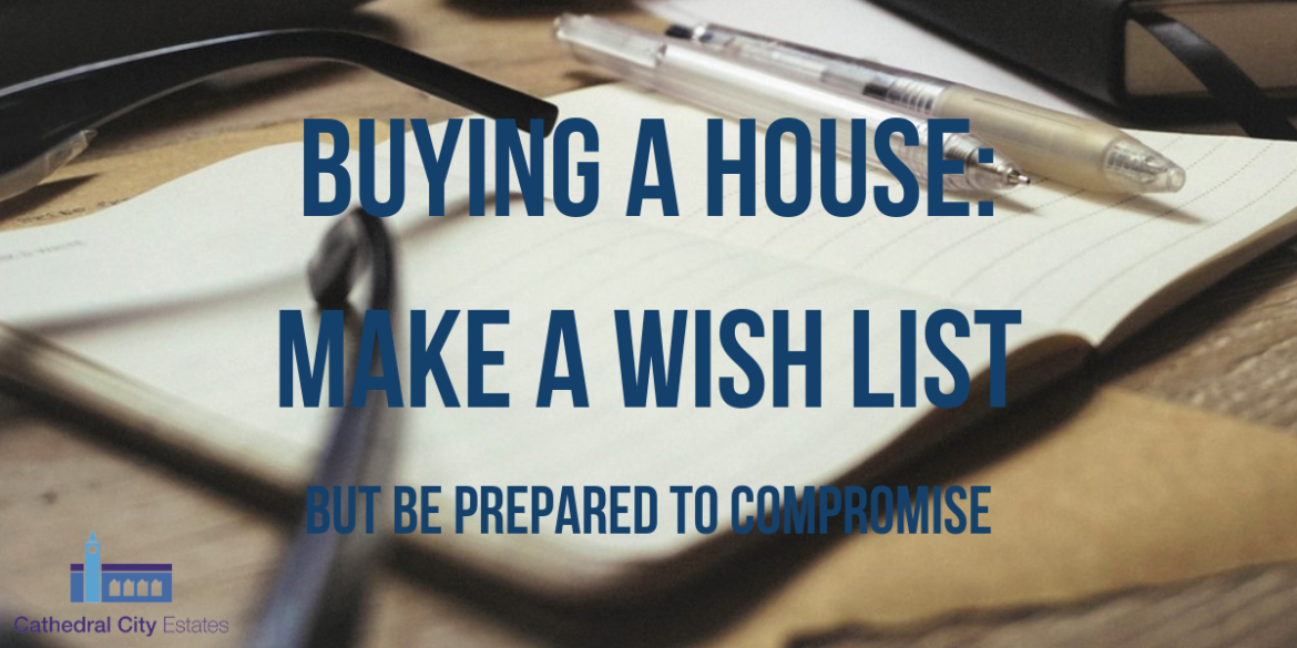 Buying a House: Make a Wish List, But Be Prepared to Compromise